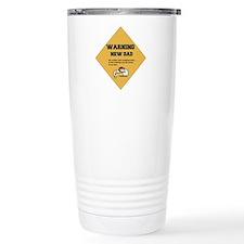 Warning New Dad Travel Mug