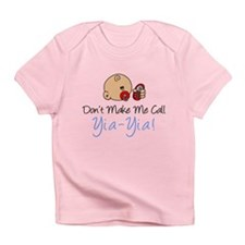 Don't Make Me Call Yia-Yia Infant T-Shirt