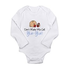 Don't Make Me Call Yia-Yia Long Sleeve Infant Body