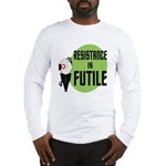 Resistance is Futile Long Sleeve T-Shirt