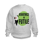 Resistance is Futile Kids Sweatshirt