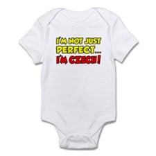 Not Just Perfect I'm Czech Infant Bodysuit