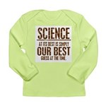Science at Its Best Long Sleeve Infant T-Shirt
