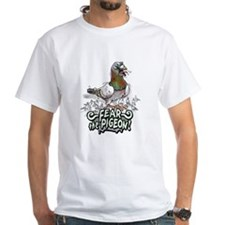 Fear the Pigeon Shirt
