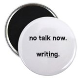 "No talk now, writing 2.25"" Magnet (10 pack)"