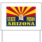Arizona State Prison Yard Sign