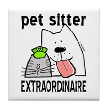 Pet Sitter Extraordinaire Tile Coaster