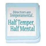 Temperamental Director baby blanket