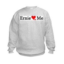 Ernie Loves Me Sweatshirt