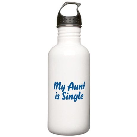 My Aunt Is Single Stainless Water Bottle 1.0L