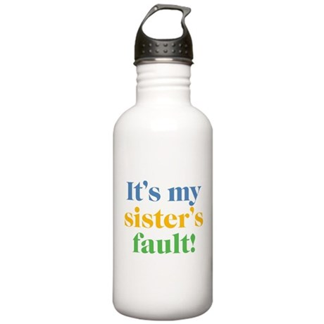 My Sister's Fault Stainless Water Bottle 1.0L