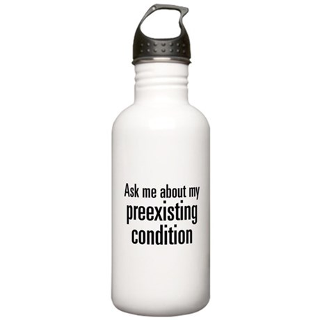 Preexisting Condition Stainless Water Bottle 1.0L