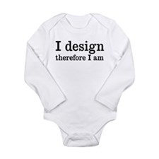 I Design Long Sleeve Infant Bodysuit