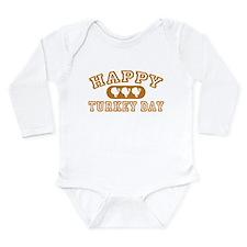 Happy Turkey Day Long Sleeve Infant Bodysuit