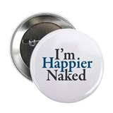 "Happier Naked 2.25"" Button"