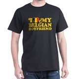 I Love My Belgian Boyfriend T-Shirt