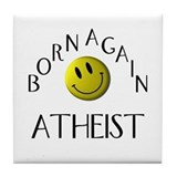 Born Again Atheist Tile Coaster