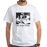 My Brain Hurts T-Shirt