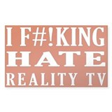 I Hate Reality Television sticker