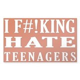 I Hate Teenagers sticker