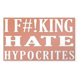 I Hate Hypocrites sticker