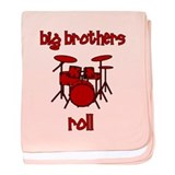 Big Brothers Roll! DRUMS baby blanket