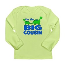 I'm The BIG Cousin! Dinosaur Long Sleeve Infant T-