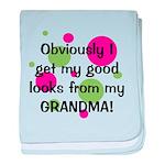 Good Looks from Grandma baby blanket
