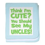 Think I'm Cute? UncleS (Plura baby blanket