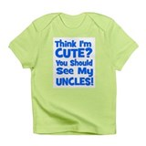 Think I'm Cute? UncleS (Plura Infant T-Shirt