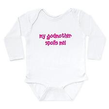 My Godmother Spoils Me! pink Long Sleeve Infant Bo