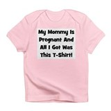 Mommy Pregnant black Infant T-Shirt