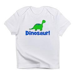 Dinosaur! Infant T-Shirt