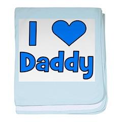 I Love Daddy baby blanket