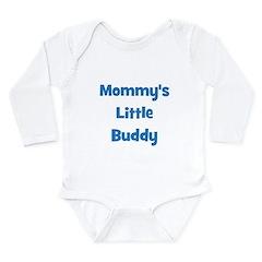Mommy's Little Buddy Long Sleeve Infant Bodysuit
