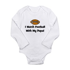 I Watch Football With My Papa Long Sleeve Infant B