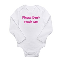 Please Don't Touch! Pink Long Sleeve Infant Bodysu