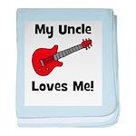 My Uncle Loves Me! w/guitar baby blanket