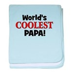 World's Coolest Papa! baby blanket