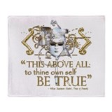 "Hamlet ""Be True"" Quote Throw Blanket"