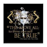 Hamlet &quot;Be True&quot; Quote Tile Coaster