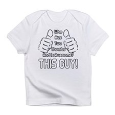 This Guy Infant T-Shirt