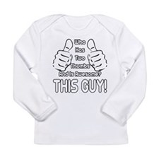 This Guy Long Sleeve Infant T-Shirt