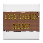 Long Branch Saloon Tile Coaster