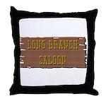 Long Branch Saloon Throw Pillow