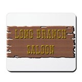 Long Branch Saloon Mousepad