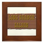 Long Branch Saloon Framed Tile