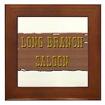 Long Branch Saloon Framed Tile