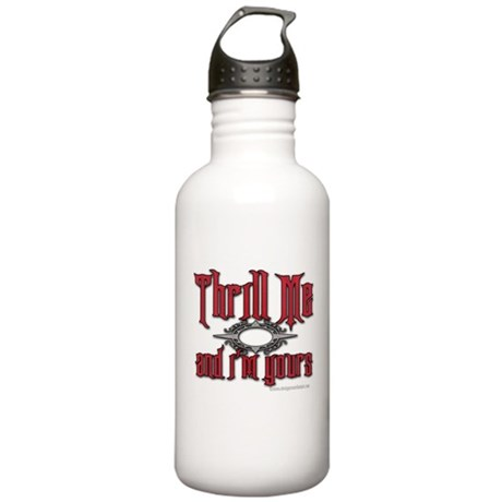 Thrill Me I'm Yours Stainless Water Bottle 1.0L