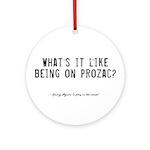 Prozac Quote Ornament (Round)